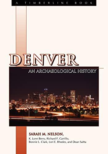9780870819353: Denver: An Archaeological History