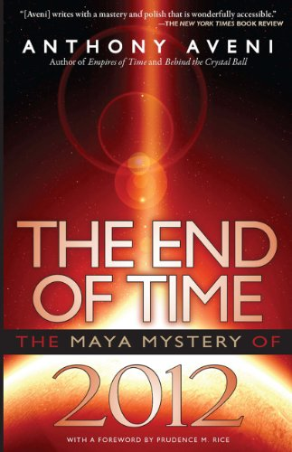 9780870819612: The End of Time: The Maya Mystery of 2012