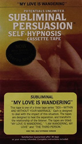 My Love Is Wandering: A Subliminal Persuasion/Self-hypnosis