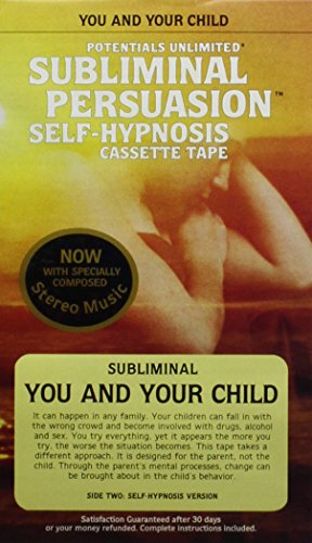 You and Your Child: A Subliminal Persuasion/Self-Hypnosis: Barrie L. Konicov