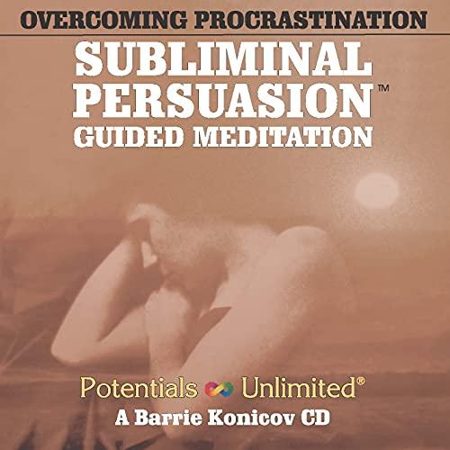 Overcoming Procrastination: Barrie Konicov