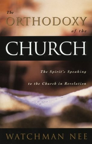 9780870830075: Orthodoxy of the Church, The