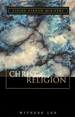 9780870830105: Christ versus Religion