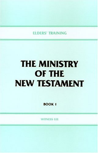 9780870831133: Elders' Training Book 1, The Ministry of the New Testament