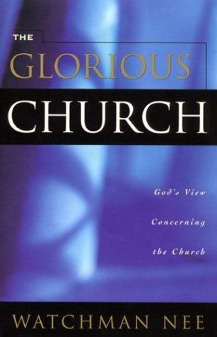 Glorious Church: (Paperback or Softback)