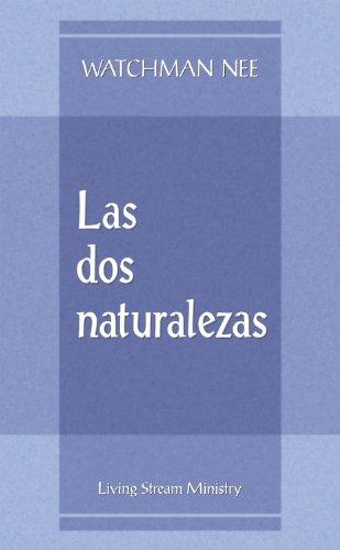 Dos naturalezas, Las (Folleto) (Spanish Edition): Watchman Nee