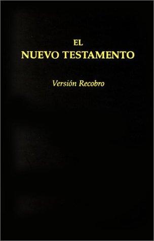 9780870838040: El Nuevo Testamento Version Recobro: Granate