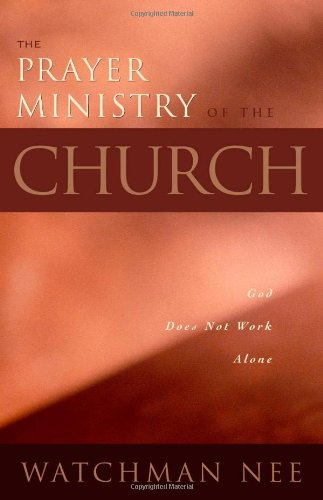 9780870838606: The Prayer Ministry of the Church