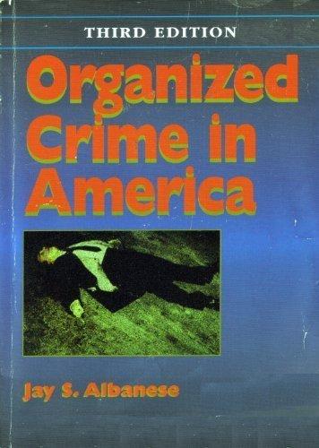 Organized Crime in America: Albanese, Jay S.