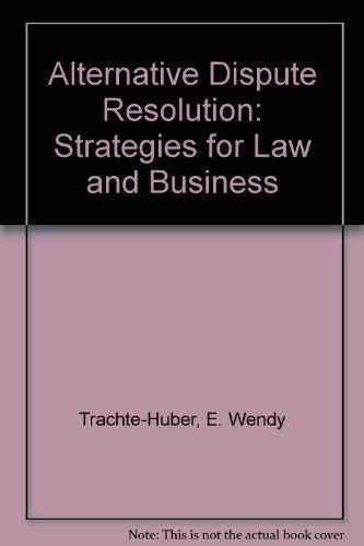 9780870840326: Alternative Dispute Resolution: Strategies for Law and Business