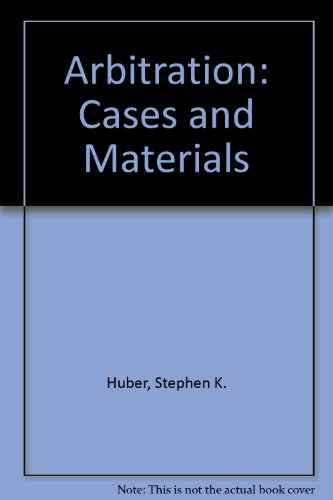 9780870840470: Arbitration: Cases and Materials