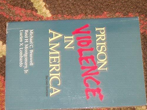 Prison Violence in America: Michael C. Braswell,