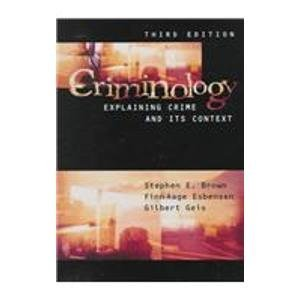 9780870841156: Criminology : Explaining Crime and Its Context