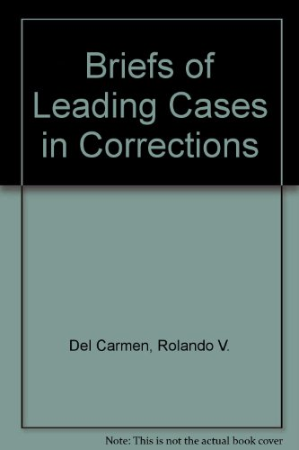 9780870841163: Briefs of Leading Cases in Corrections