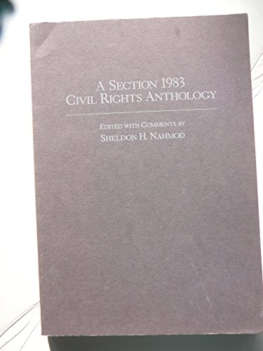9780870841354: A Section 1983 Civil Rights Anthology (Anthology Series)