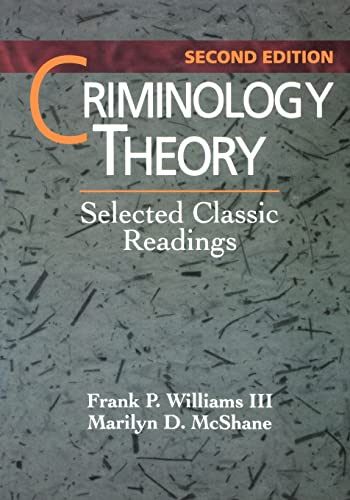 9780870842016: Criminology Theory: Selected Classic Readings