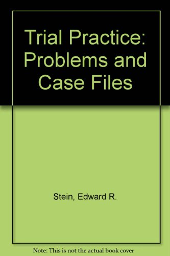 9780870842245: Trial Practice: Problems and Case Files