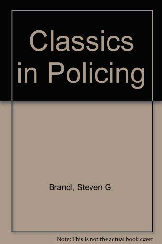 9780870842344: Classics in Policing