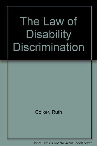9780870842405: The Law of Disability Discrimination
