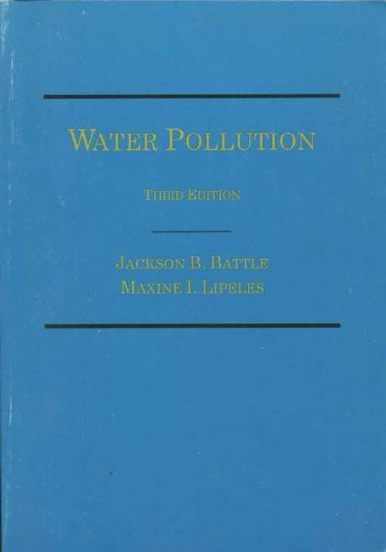 Water Pollution: Jackson B. Battle, Maxine I. Lipeles