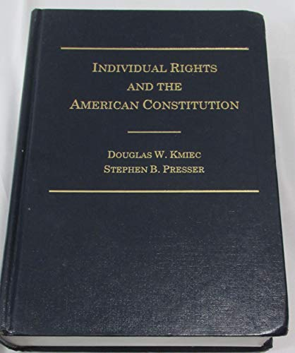 9780870842580: Individual Rights & the American Constitution