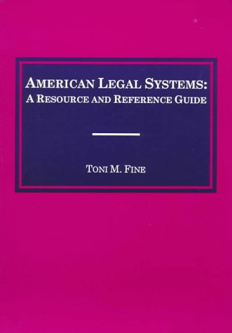 9780870842665: American Legal Systems: A Resource and Reference Guide