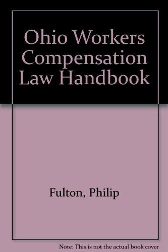 9780870842696: Ohio Workers Compensation Law Handbook