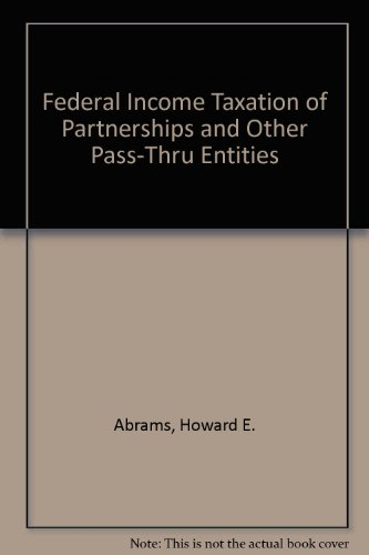 9780870842818: Federal Income Taxation of Partnerships and Other Pass-Thru Entities