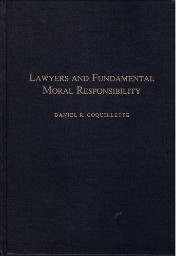 9780870844010: Lawyers and Fundamental Moral Responsibility: Materials