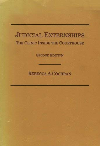 9780870844409: Judicial Externships: The Clinic Inside the Courthouse