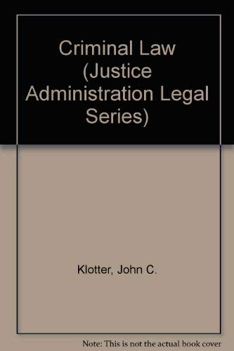 9780870845260: Criminal Law (Justice Administration Legal Series)