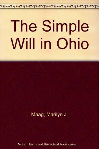 9780870845505: The Simple Will in Ohio