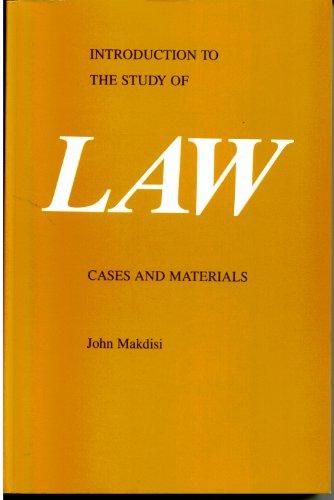 Introduction to the Study of Law: Cases: Makdisi, John Makdisi
