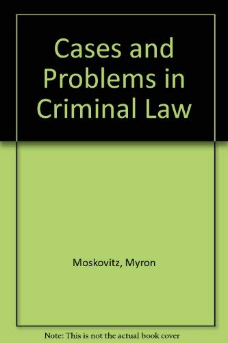9780870845635: Cases and Problems in Criminal Law
