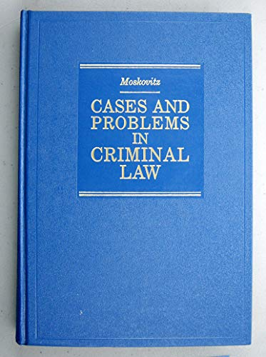 9780870845925: Cases and problems in criminal law