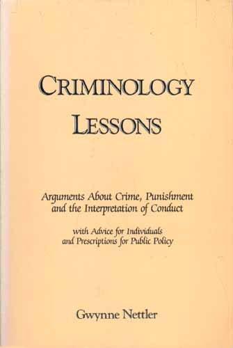 9780870846045: Criminology Lessons: Arguments About Crime