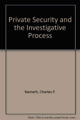 9780870846267: Private Security and the Investigative Process