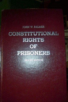 9780870846908: Constitutional Rights of Prisoners