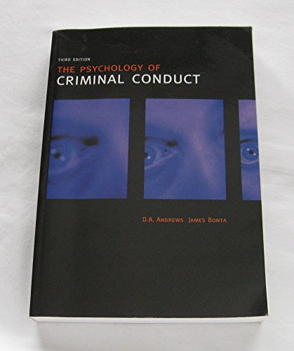 The Psychology of Criminal Conduct: Andrews, D.A., Bonta,