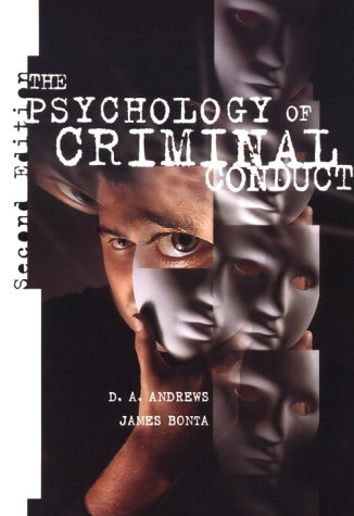 The Psychology of Criminal Conduct: Andrews, D.A.; Bonta,