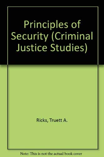 9780870847455: Principles of Security (Criminal Justice Studies)