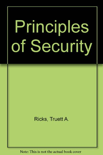 9780870847462: Principles of Security and Crime Prevention
