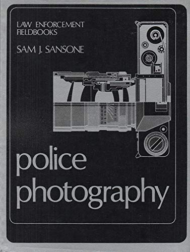 9780870847721: Police photography (Law enforcement fieldbooks)