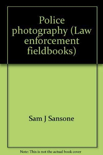 9780870847738: Police photography (Law enforcement fieldbooks)