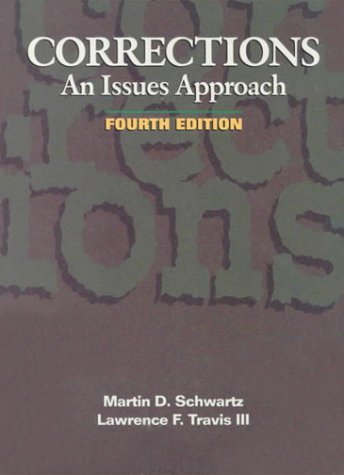 9780870847783: Corrections: An Issues Approach