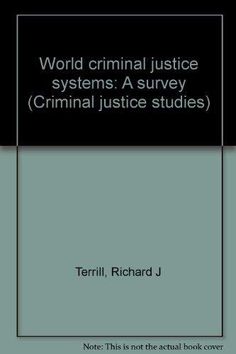 9780870848353: World criminal justice systems: A survey (Criminal justice studies)