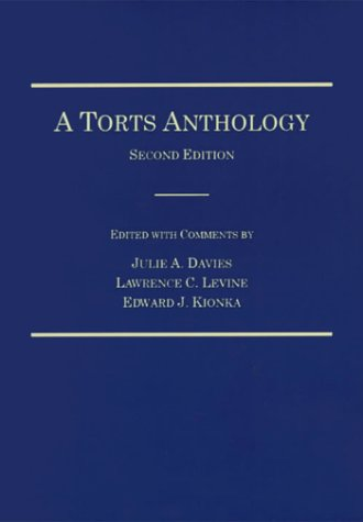A Torts Anthology: Levine, Lawrence C.;