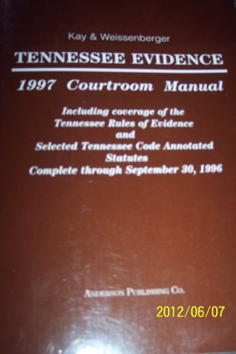 9780870849213: Tennessee Evidence Courtroom Manual