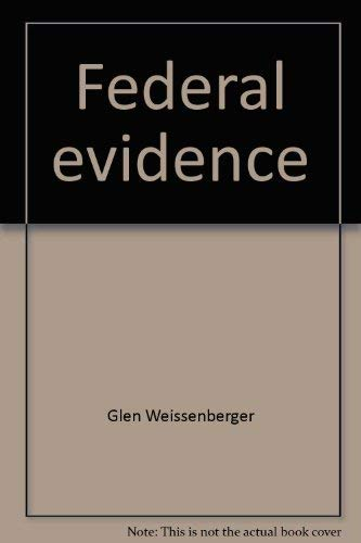 9780870849244: Federal evidence