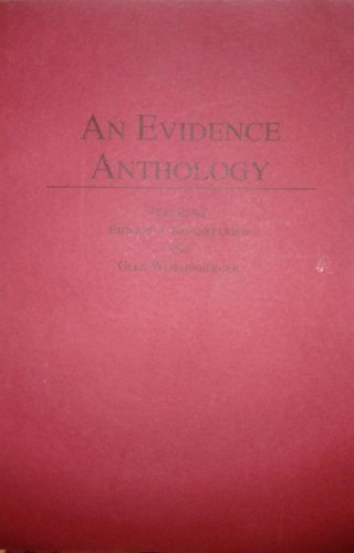 An Evidence Anthology (Anthology Series) (0870849417) by Edward J. Imwinkelried; Glen Weissenberger